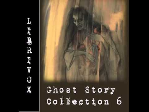Ghost Story Collection 06 |Fantasy, Mystery | Full Unabridged AudioBook
