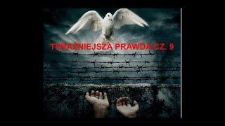 Teraźniejsza Prawda - Wolność religijna cz. 9 z 10