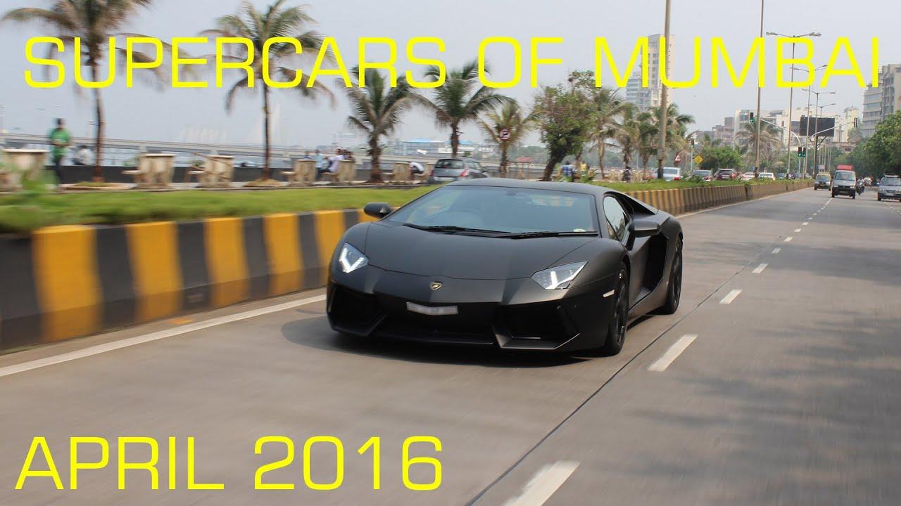 Supercars Of Mumbai April Youtube