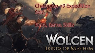 Wolcen Lords of Mayhem Expedition Champion +9 Solo (Build, Skills, Items 1.2.3.0)