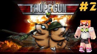 Taupe Gun 3 [Saku] #2 - DU DIAMANT !