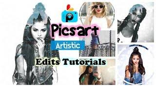 Picsart Artistic Tutorials Part 1