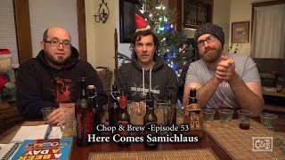 Chop & Brew – Episode 53: Here Comes Samichlaus