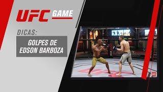 GAME UFC: DICAS DE GOLPES COM EDSON BARBOZA