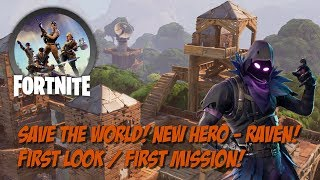 Fortnite Patch 4.0 New Hero Raven First Look First Mission!