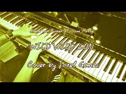 Armin van Buuren ft Sam Martin - Wild Wild Son (Jarel Gomes Piano)