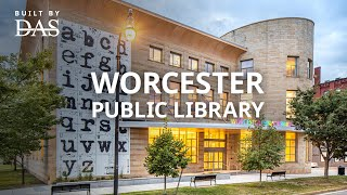 Worcester Public Library in Worcester MA - Built By DAS - 4K