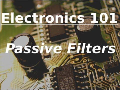 Electronics 101: Passive Filters