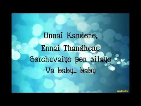 Unnai Kandene    - Kanden  Lyrics  HQ