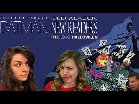 Old Reader, New Readers: Batman The Long Halloween