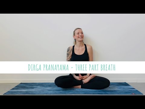 Dirga Pranayama Three-Part-Breath