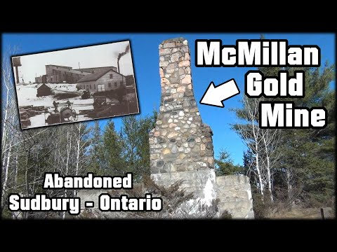 Exploring The Remains Of The McMillan Gold Mine - Sudbury, Ontario