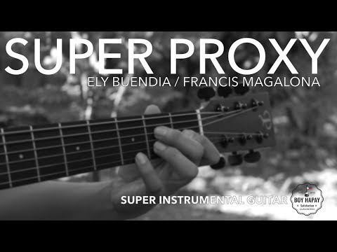 Eraserheads/Francis M. - Super Proxy instrumental guitar cover