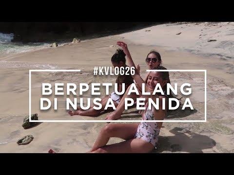 #KVLOG26 - DAY 6 BALI, BERTUALANG DI NUSA PENIDA
