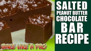 2 Ingredient Fudge ! - Salted Peanut Butter Chocolate Bar Recipe