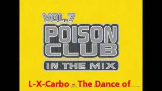 L X Carbo   The Dance of the crazy Pill