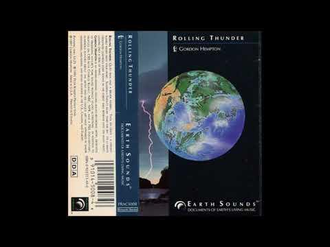 Gordon Hempton - Rolling Thunder (1991) [Earth Sounds Series] FULL ALBUM