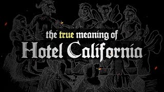 The True Meaning of Hotel California