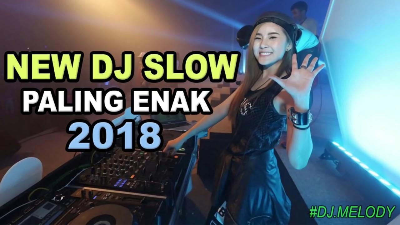 NEW DJ VIRAL MUSIKNYA ENAK BANGET BUAT SANTAI | DJ SLOW TERBARU 2018 *Pengumuman Pemenang GIVEAWAY !