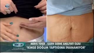 Kanal D Doktorum Programı Karın Germe Ameliyat Sonrası Dr.Leyla Arvas