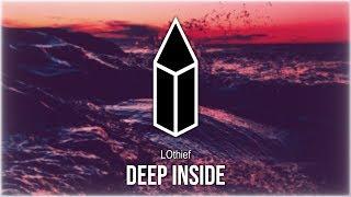 LOthief - Deep Inside