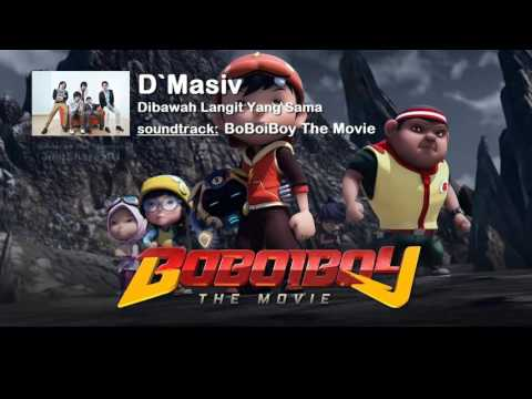 Lagu Boboiboy The Movie Di Bwah Langit Yang Sama Kita Bergandengan Saling Menjaga