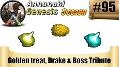 ARK Annunaki Genesis  - Golden treat, Drake & Boss Tribute #95
