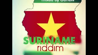Suriname Riddim - mixed by Curfew 2013