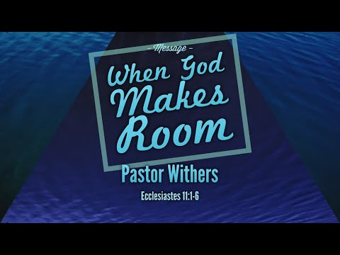 When God Makes Room (12/13/2020)