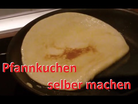 pfannkuchen rezept grundrezept eierkuchen selber machen pfannkuchen backen pancakes youtube. Black Bedroom Furniture Sets. Home Design Ideas