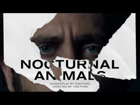 Trailer Music Nocturnal Animals Theme Song   Soundtrack Nocturnal Animals