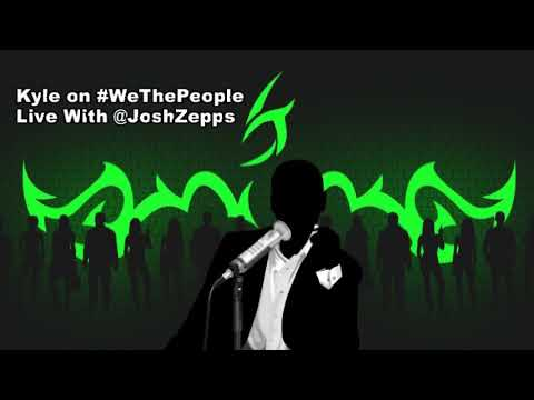 Kyle On 'We The People Live' With Josh Zepps