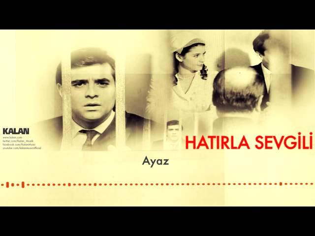 Kemal Sahir Gürel - Ayaz [ Hatırla Sevgili © 2007 Kalan Müzik ]