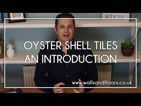 Oyster Shell Tile - An Introduction