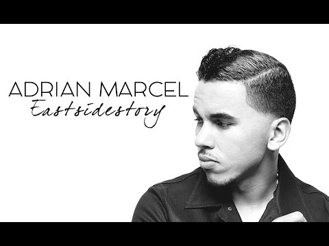 Adrian Marcel   Eastsidestory