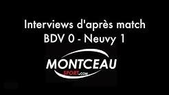 DEPARTEMENTAL 2 BDV - Neuvy Interviews d'après match