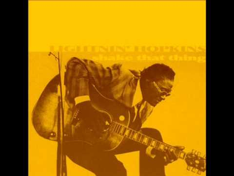Lightnin' Hopkins - Shake That Thing.