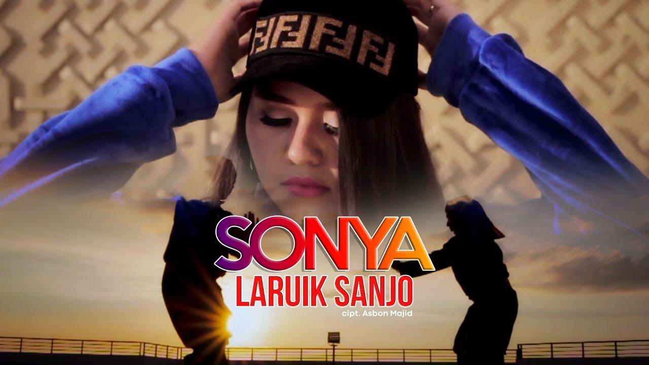 Download Lagu Minang Terbaru Sonya - Laruik Sanjo ( Official Music Video )