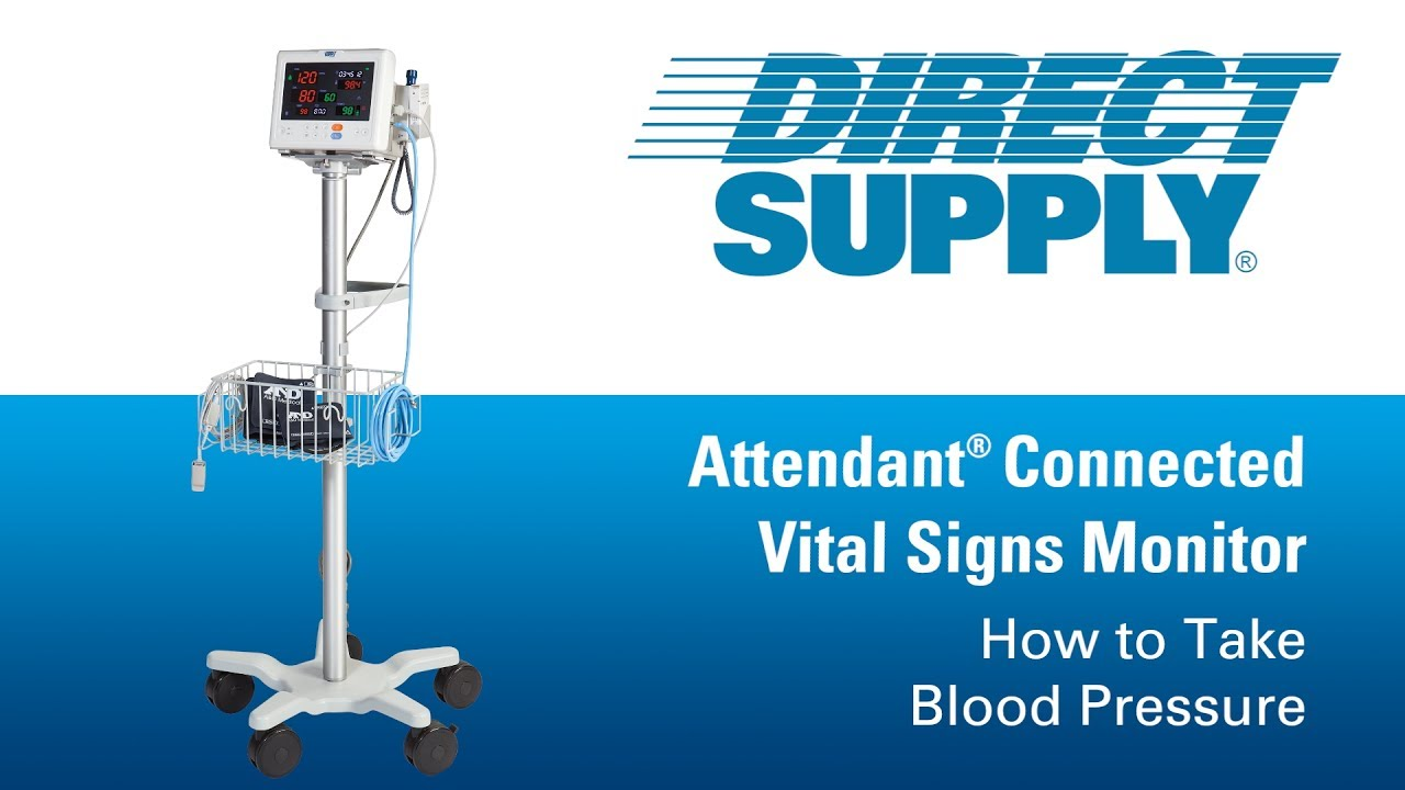 Taking Blood Pressure Using Your Direct Supply Attendant Connected VSM