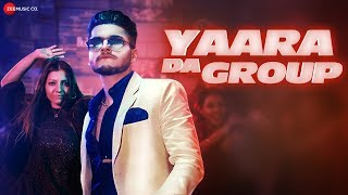 Yaara Da Group - Official Music Video | Big Dhillon | Kritika | Rossh