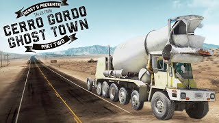 I Bought a Concrete Truck To Help Save This Ghost Town (Cerro Gordo Pt 2)