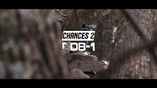 """""""Chances 2"""" - Rob-1 [Official Music Video]"""