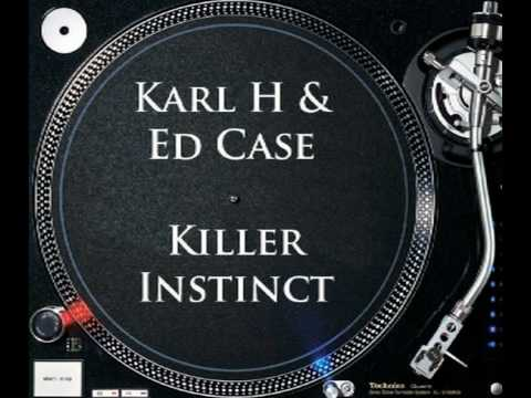 Karl H & Ed Case - Killer Instinct