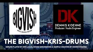 Introducing THE BIGVISH-KRIS-DRUMS Virtual Drum Library