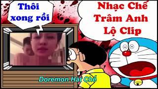 Nhạc Chế Trâm Anh Lộ Clip Chế Cô Gái M52 - Official Việt Yên - [Doremon Hát Chế]