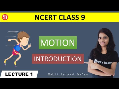 Motion (Lecture 1) Introduction to motion, motion definition,Physics- chapter 1-motion introduction.