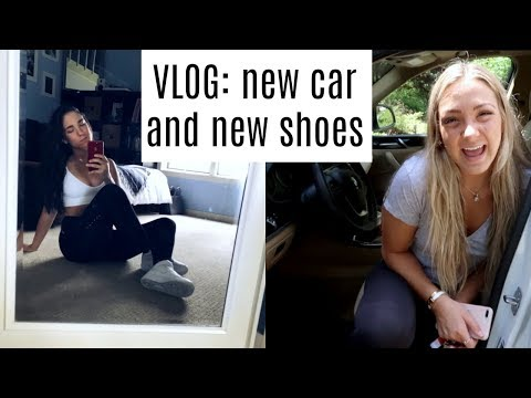 VLOG: new car and new shoes
