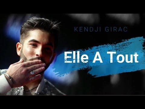 Kendji Girac - Elle A Tout (Paroles)