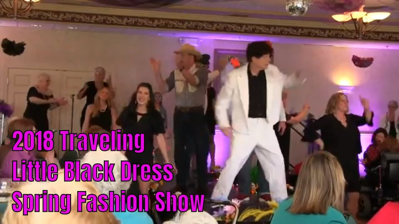 The 2018 Traveling Little Black Dress Fashion Show .::. 4/20/18