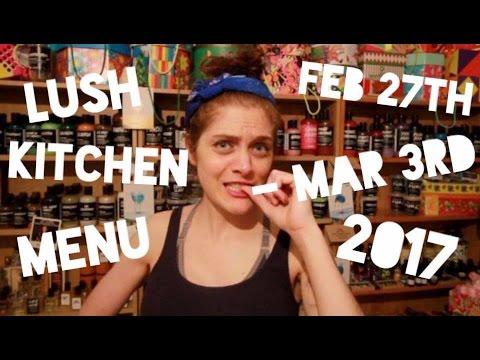 Lush Kitchen Menu - Feb 27th - March 3rd - YouTube